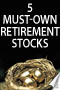 5 Must-Own Retirement Stocks