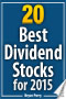 Top 20 Dividend Stocks for 2015