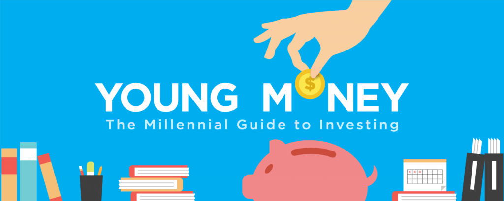 Young Money: The Millennial Guide to Investing