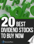 20 Best Dividend Stocks to Buy Now