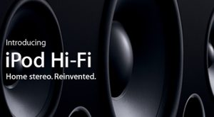 Products Apple Killed: iPod Hi-Fi