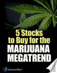 5 Stocks to Buy for the Marijuana Megatrend
