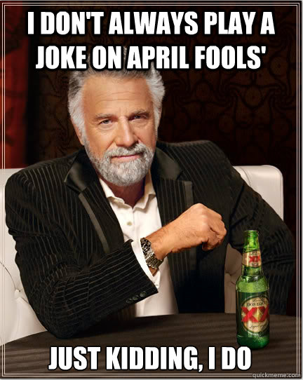 8 April Fools Day Memes to Post on Social Media 8 April ...
