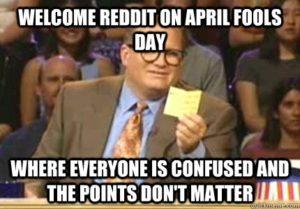 April Fools DAy Memes