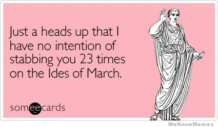 5 Funny Ides of March Memes to Post on Social Media