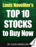 Louis Navellier's Top 10 Stocks to Buy Now
