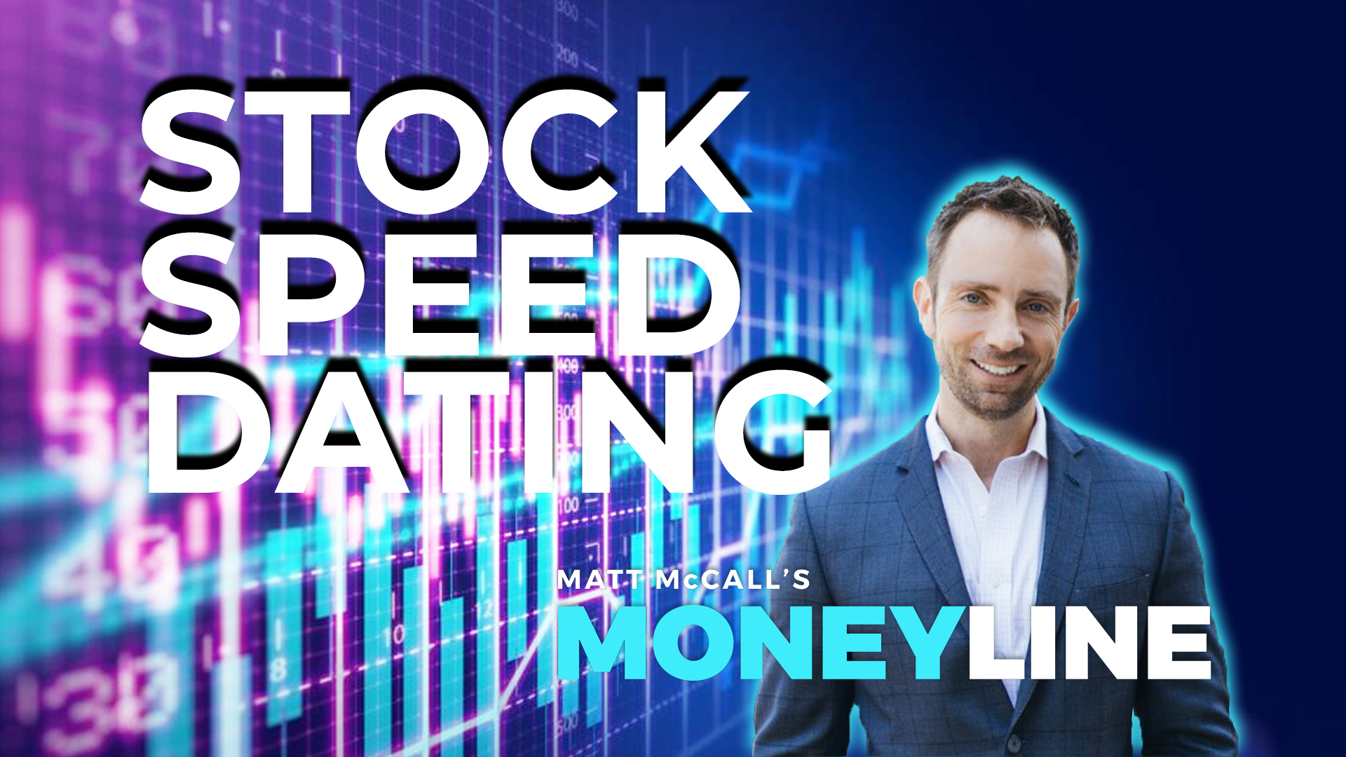 Matt McCall's Moneyline: Stock Speed Dating