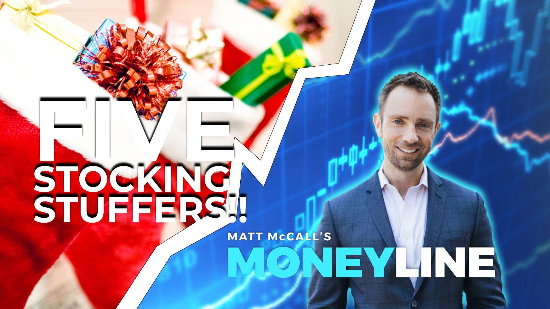 Matt McCall's Moneyline: Five Stocking Stuffers