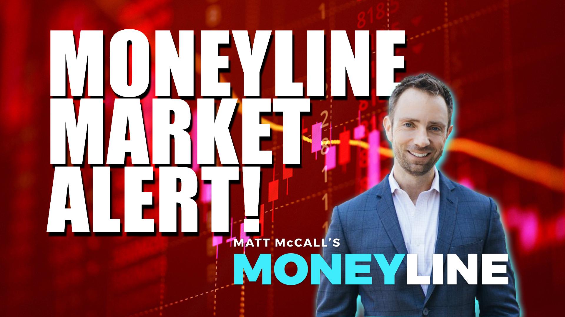 Matt McCall's Moneyline: Moneyline Market Alert!