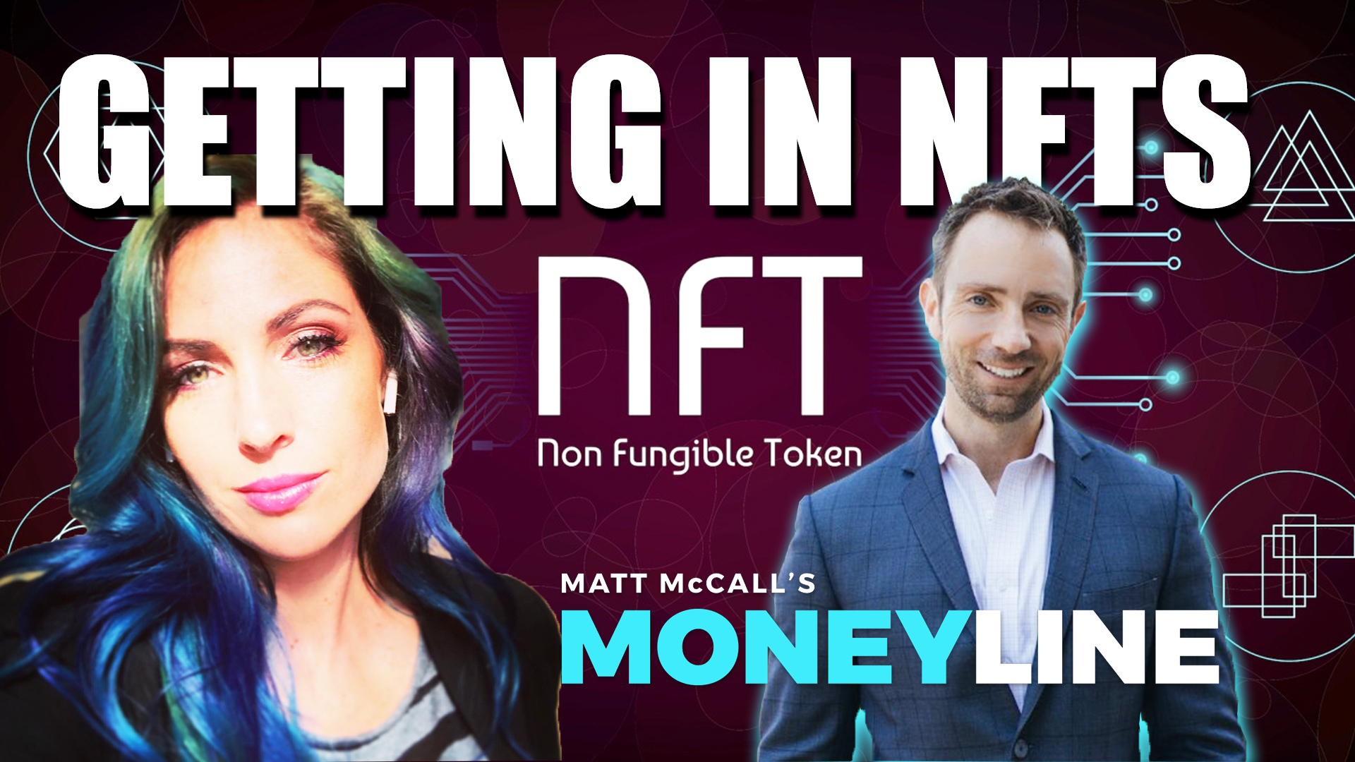 Matt McCall's Moneyline: Getting In Non Fungible Tokens (NFTS)