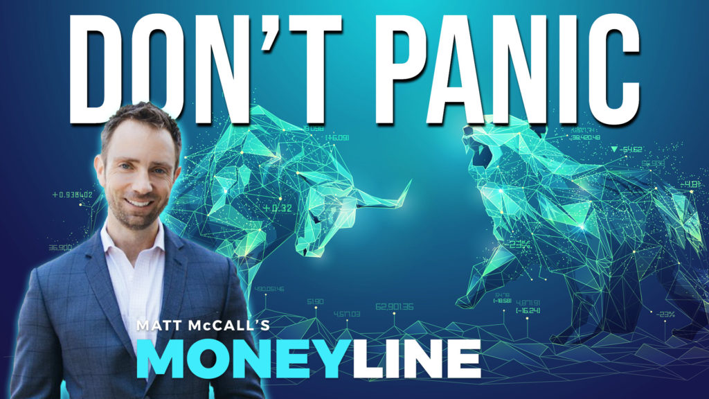 Matt McCall's Moneyline: Don't Panic
